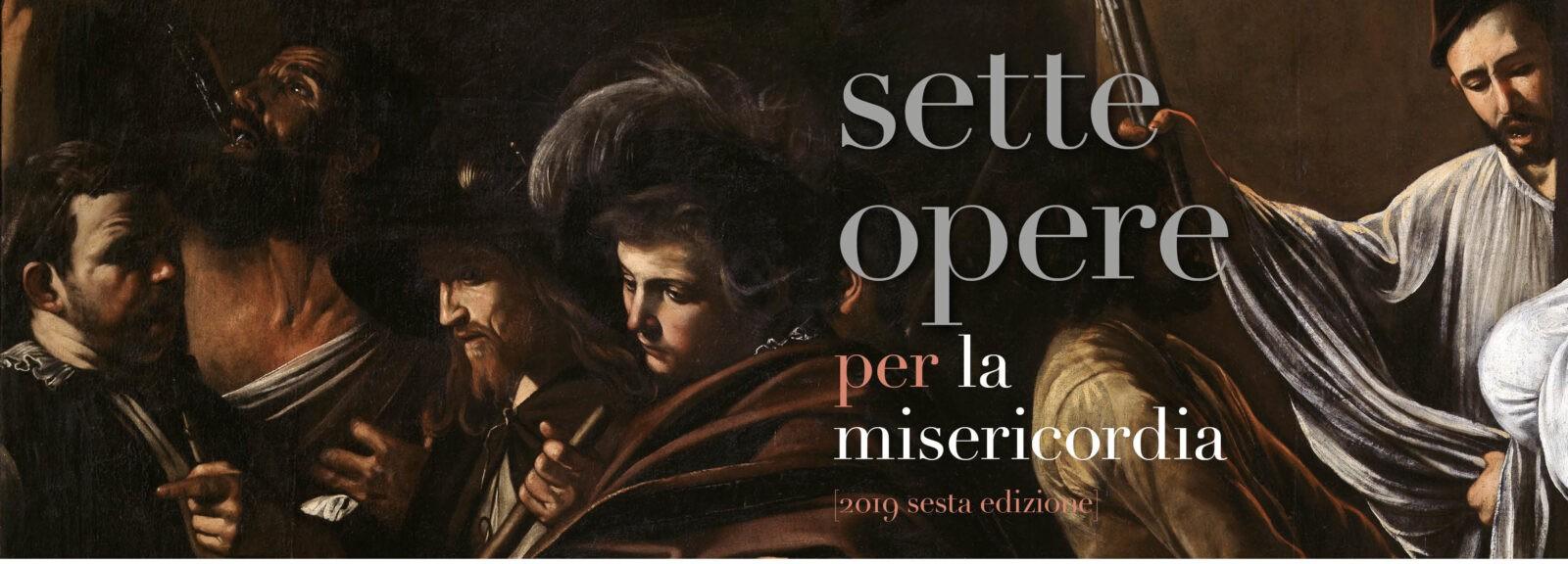 Risultato immagini per sesta edizione sette opere per la misericordia 2020